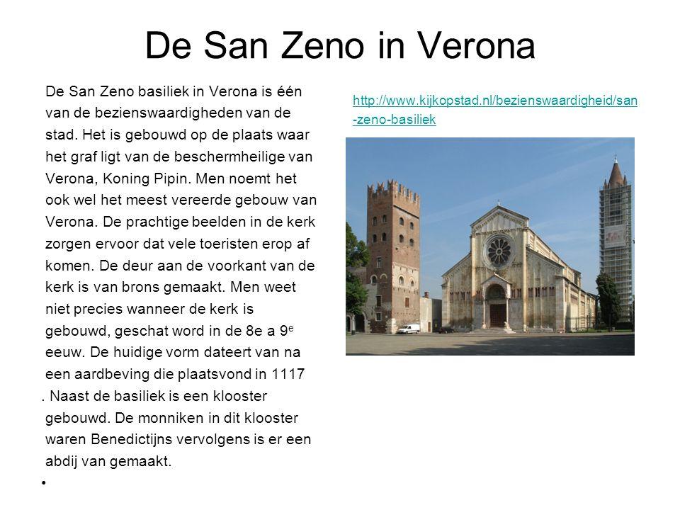 De San Zeno in Verona De San Zeno basiliek in Verona is één van de bezienswaardigheden van de stad.
