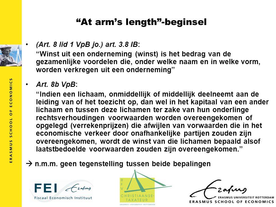 """""""At arm's length""""-beginsel (Art. 8 lid 1 VpB jo.) art. 3.8 IB: """"Winst uit een onderneming (winst) is het bedrag van de gezamenlijke voordelen die, ond"""