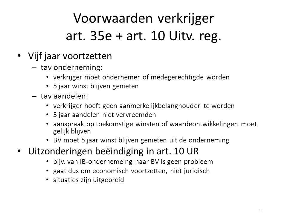 12 Voorwaarden verkrijger art. 35e + art. 10 Uitv.