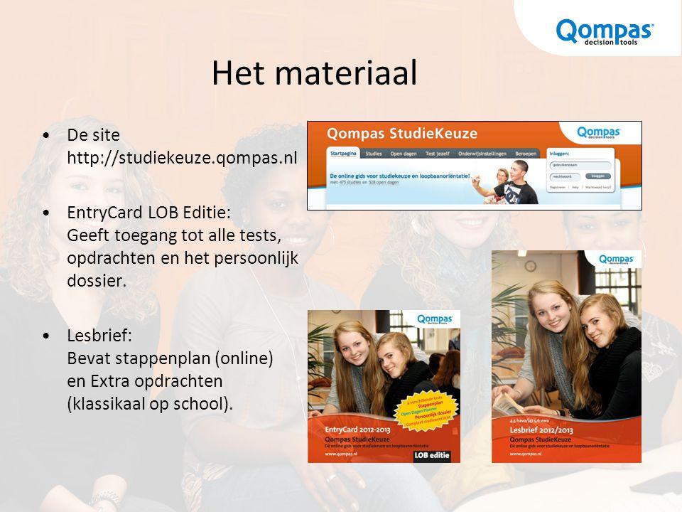 Het materiaal De site http://studiekeuze.qompas.nl EntryCard LOB Editie: Geeft toegang tot alle tests, opdrachten en het persoonlijk dossier. Lesbrief