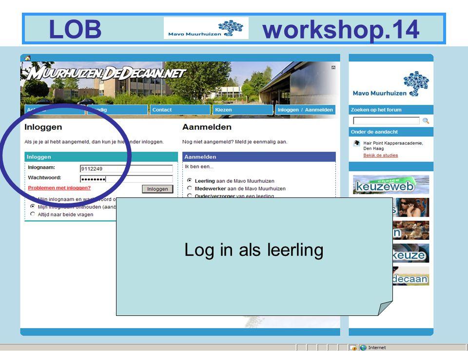 10 LOB workshop.15 Ga bijvoorbeeld naar: Keuzeweb