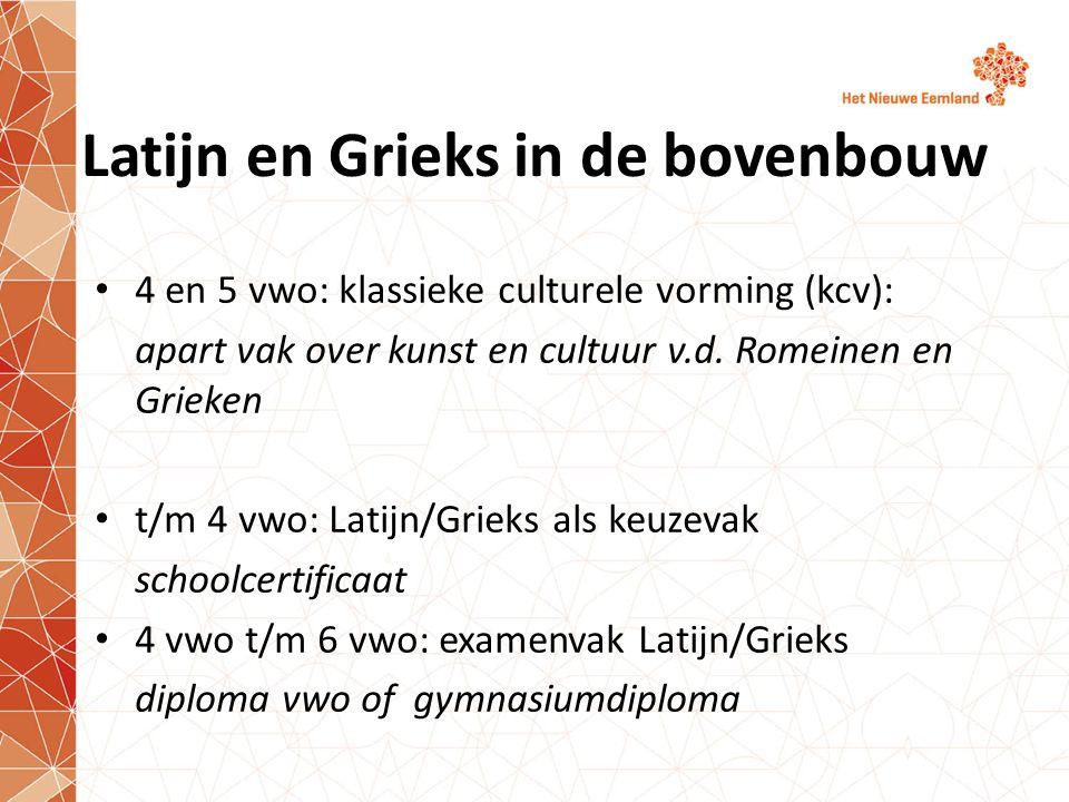 Latijn en Grieks in de bovenbouw 4 en 5 vwo: klassieke culturele vorming (kcv): apart vak over kunst en cultuur v.d.