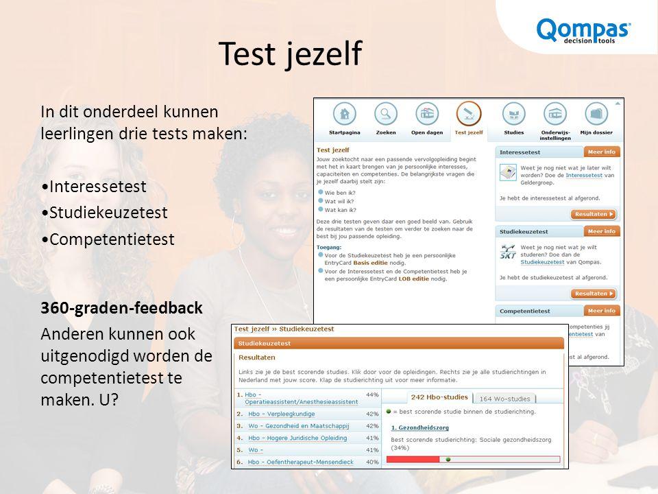 Test jezelf In dit onderdeel kunnen leerlingen drie tests maken: Interessetest Studiekeuzetest Competentietest 360-graden-feedback Anderen kunnen ook uitgenodigd worden de competentietest te maken.