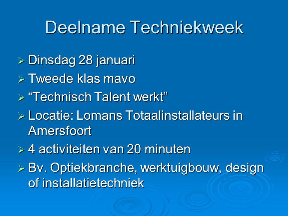 """Deelname Techniekweek  Dinsdag 28 januari  Tweede klas mavo  """"Technisch Talent werkt""""  Locatie: Lomans Totaalinstallateurs in Amersfoort  4 activ"""