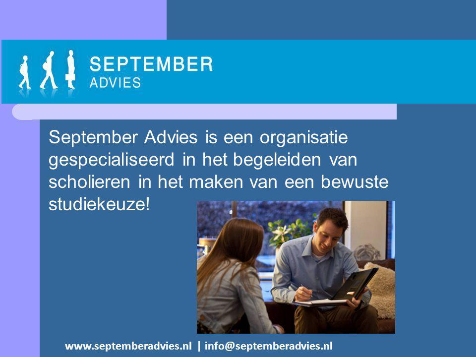 September Advies is een organisatie gespecialiseerd in het begeleiden van scholieren in het maken van een bewuste studiekeuze.