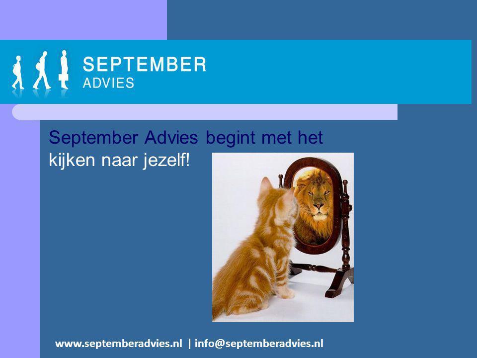 September Advies begint met het kijken naar jezelf.