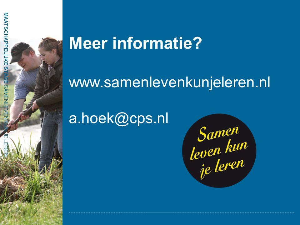 MAATSCHAPPELIJKE STAGE SAMENLEVEN KUN JE LEREN Meer informatie? www.samenlevenkunjeleren.nl a.hoek@cps.nl MAATSCHAPPELIJKE STAGE SAMENLEVEN KUN JE LER