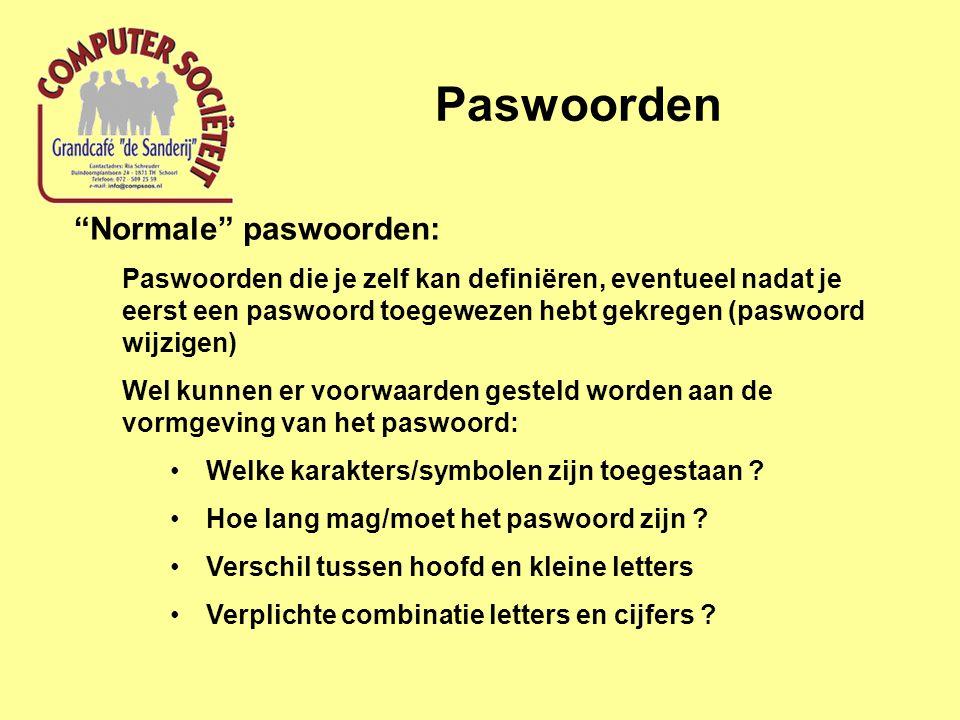 """Paswoorden """"Normale"""" paswoorden: Paswoorden die je zelf kan definiëren, eventueel nadat je eerst een paswoord toegewezen hebt gekregen (paswoord wijzi"""