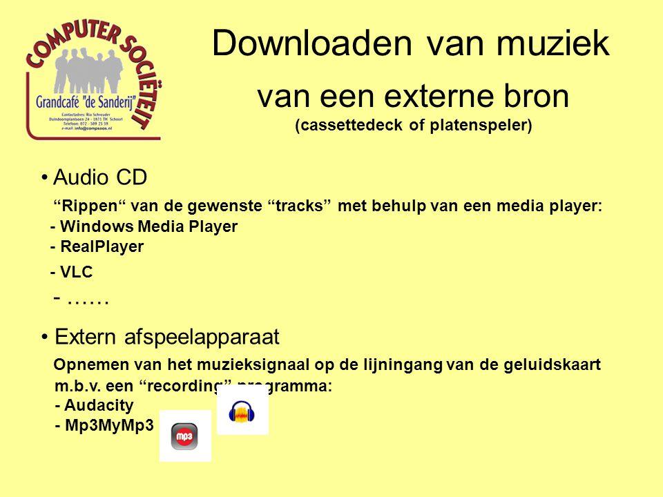 """Downloaden van muziek van een externe bron (cassettedeck of platenspeler) Audio CD """"Rippen"""" van de gewenste """"tracks"""" met behulp van een media player:"""