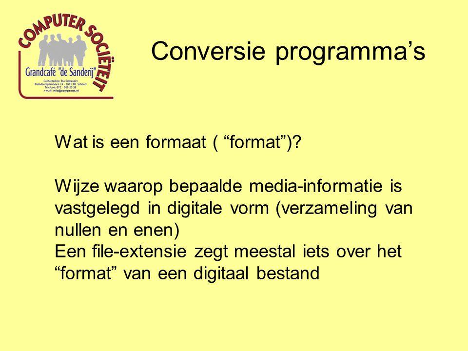 """Wat is een formaat ( """"format"""")? Wijze waarop bepaalde media-informatie is vastgelegd in digitale vorm (verzameling van nullen en enen) Een file-extens"""