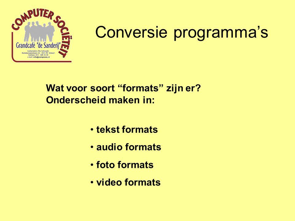 """Wat voor soort """"formats"""" zijn er? Onderscheid maken in: tekst formats audio formats foto formats video formats"""