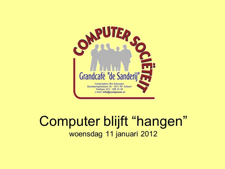 Computer blijft hangen woensdag 11 januari 2012