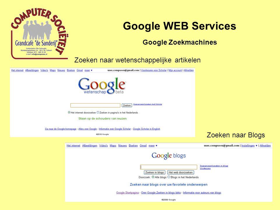 Google WEB Services Google Zoekmachines Zoeken naar wetenschappelijke artikelen Zoeken naar Blogs