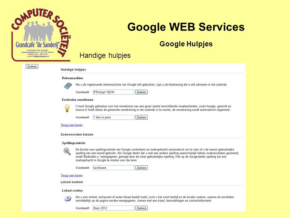 Google WEB Services Google Hulpjes Handige hulpjes