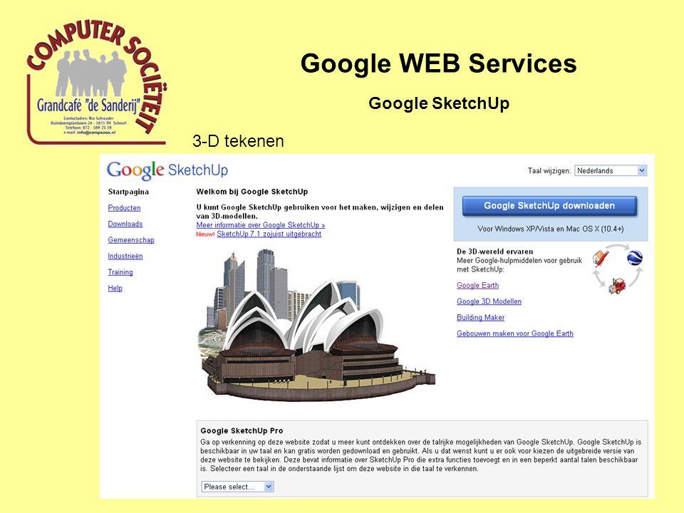 Google WEB Services Google SketchUp 3-D tekenen