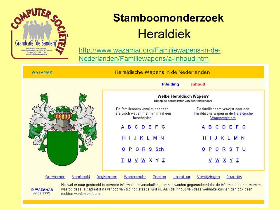 Heraldiek Stamboomonderzoek http://www.wazamar.org/Familiewapens-in-de- Nederlanden/Familiewapens/a-inhoud.htm
