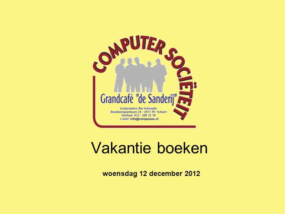 Vakantie boeken woensdag 12 december 2012