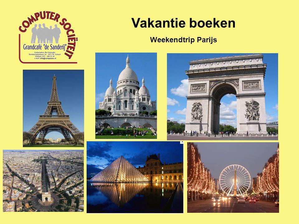 Vakantie boeken Weekendtrip Parijs
