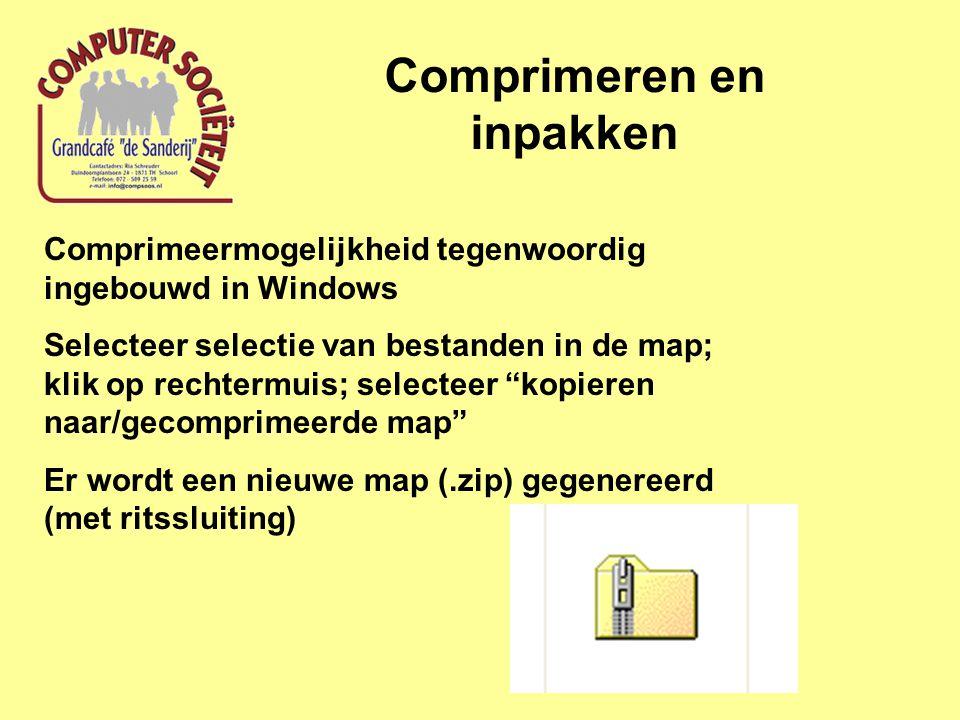 Comprimeren en inpakken Comprimeermogelijkheid tegenwoordig ingebouwd in Windows Selecteer selectie van bestanden in de map; klik op rechtermuis; selecteer kopieren naar/gecomprimeerde map Er wordt een nieuwe map (.zip) gegenereerd (met ritssluiting)