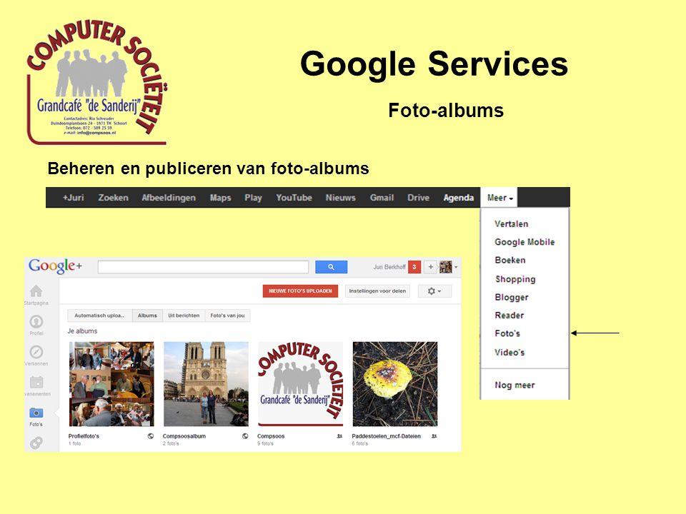 Google Services Beheren en publiceren van foto-albums Foto-albums