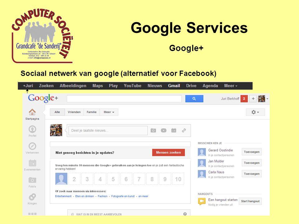 Google Services Sociaal netwerk van google (alternatief voor Facebook) Google+