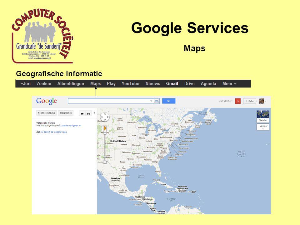 Google Services Geografische informatie Maps