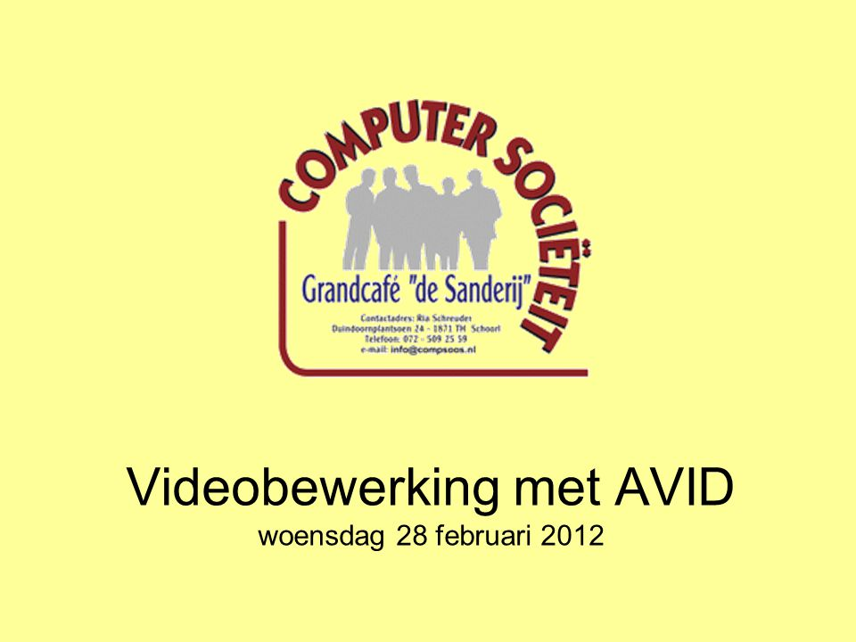 Videobewerking met AVID woensdag 28 februari 2012