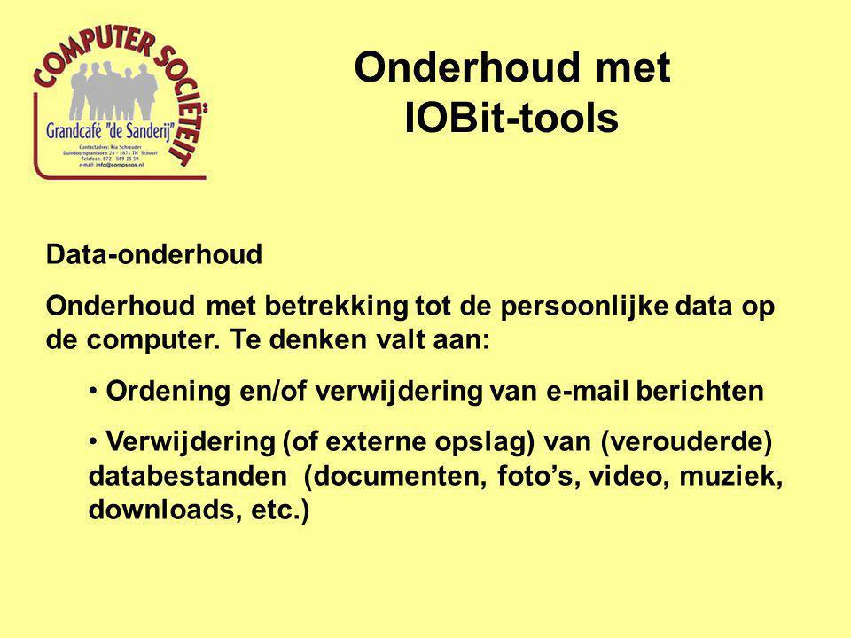 Onderhoud met IOBit-tools Data-onderhoud Onderhoud met betrekking tot de persoonlijke data op de computer.