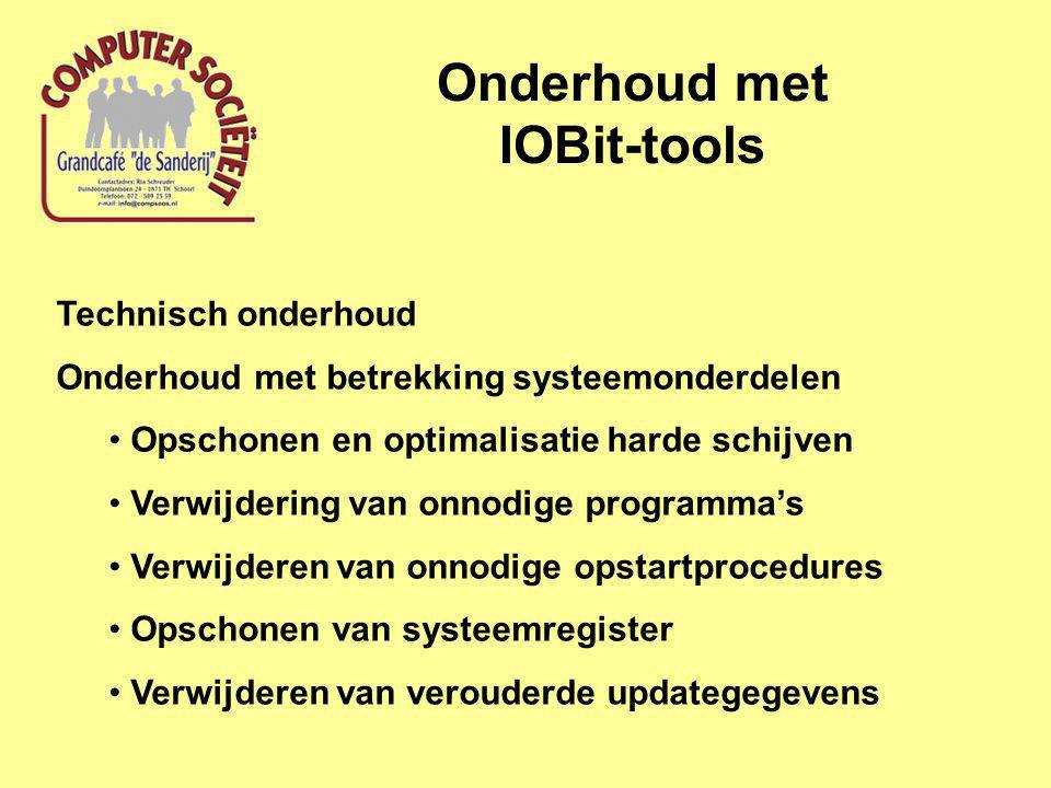 Onderhoud met IOBit-tools Technisch onderhoud Onderhoud met betrekking systeemonderdelen Opschonen en optimalisatie harde schijven Verwijdering van onnodige programma's Verwijderen van onnodige opstartprocedures Opschonen van systeemregister Verwijderen van verouderde updategegevens