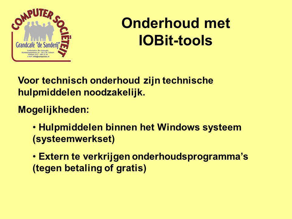Onderhoud met IOBit-tools Voor technisch onderhoud zijn technische hulpmiddelen noodzakelijk.