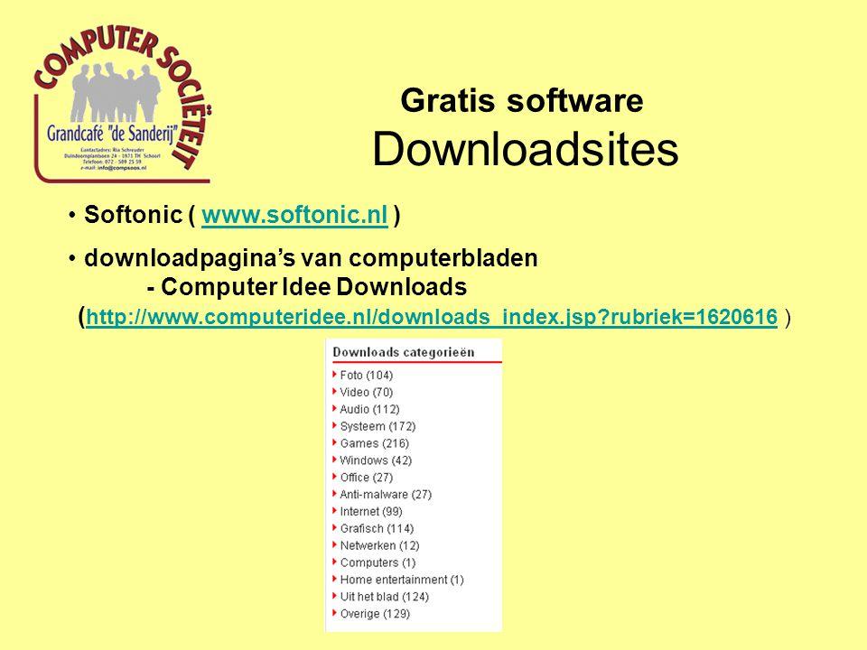 Downloadsites Gratis software downloadpagina's van computerbladen - PCM Magazine (http://www.pcmweb.nl/download_index.jsp?rubriek=254787 ) - PC Magazine (http://pcmagazine.zdnet.nl/downloads/ )http://www.pcmweb.nl/download_index.jsp?rubriek=254787http://pcmagazine.zdnet.nl/downloads/ Nederlandstalige Software (http://www.nederlandstaligesoftware.nl/softwareprogrammas/ )http://www.nederlandstaligesoftware.nl/softwareprogrammas/ GratisSoftware.nu (http://www.gratissoftware.nu/gratis-ftp- software.php )http://www.gratissoftware.nu/gratis-ftp- software.php