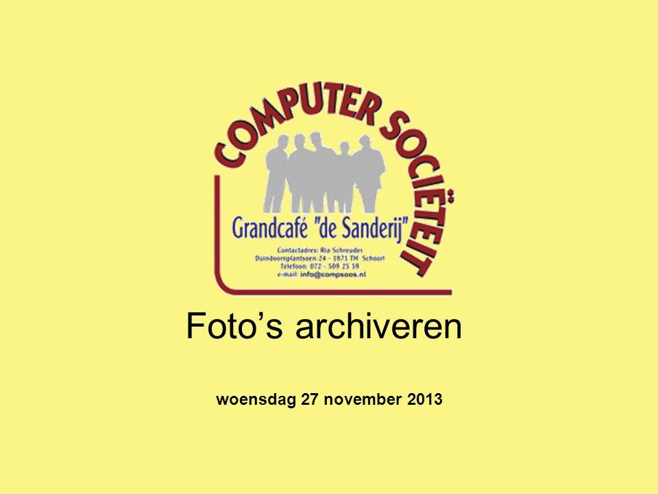 Foto's archiveren woensdag 27 november 2013