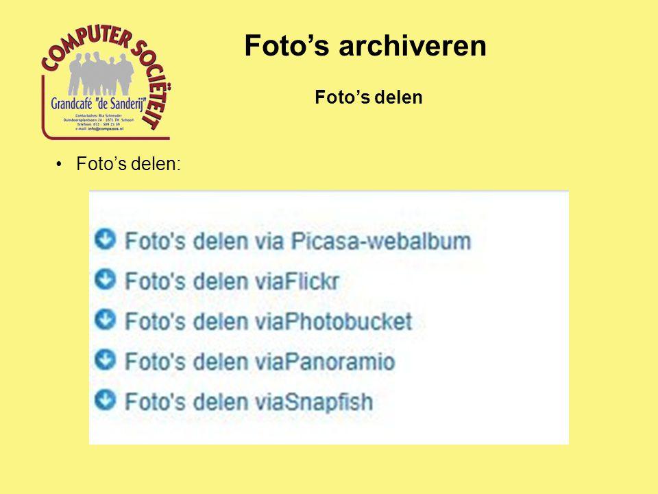Foto's archiveren Foto's delen: Foto's delen
