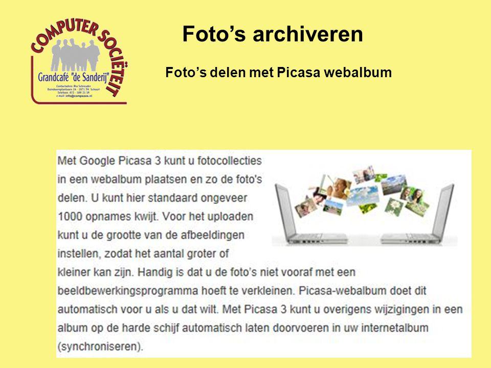 Foto's archiveren Foto's delen met Picasa webalbum