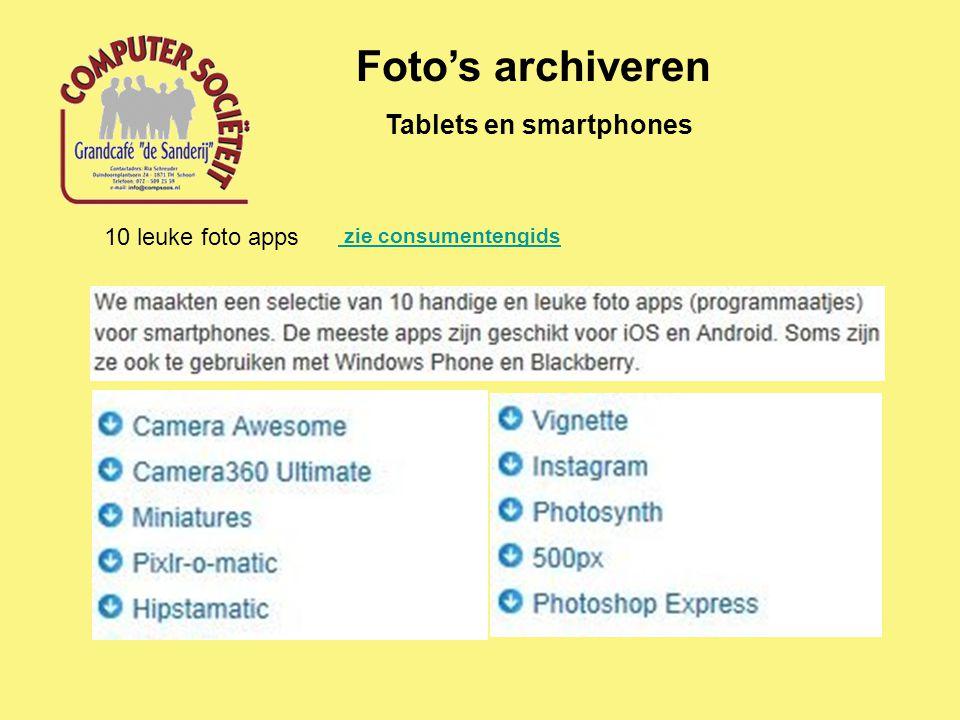 Tablets en smartphones Foto's archiveren 10 leuke foto apps zie consumentengids