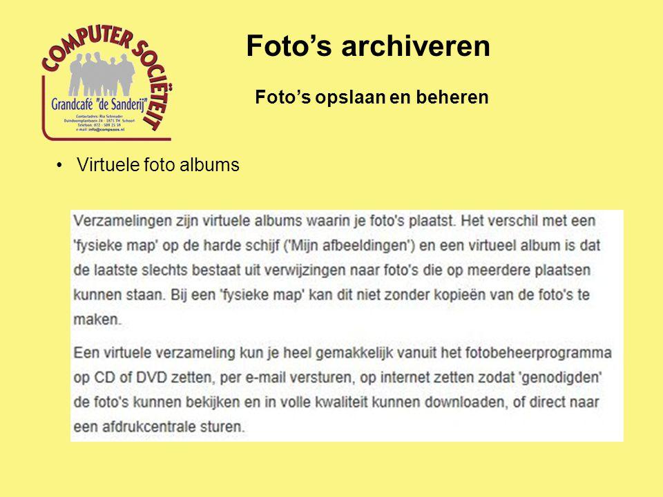 Foto's opslaan en beheren Foto's archiveren Virtuele foto albums