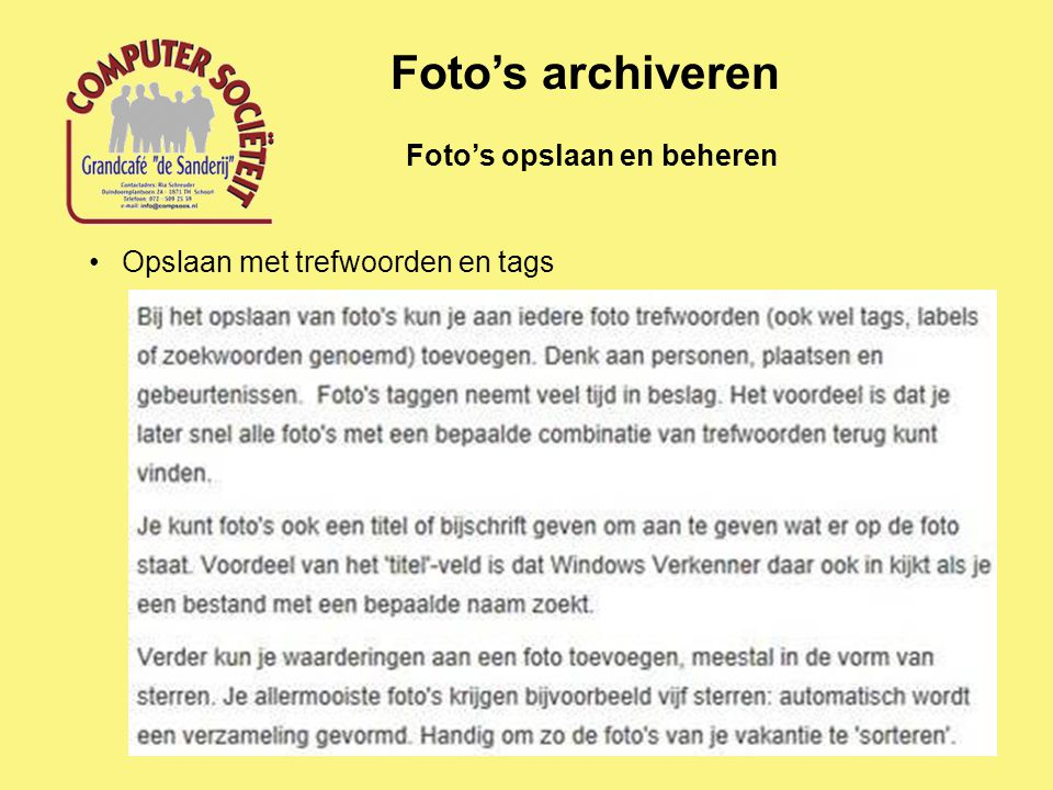 Foto's opslaan en beheren Foto's archiveren Opslaan met trefwoorden en tags