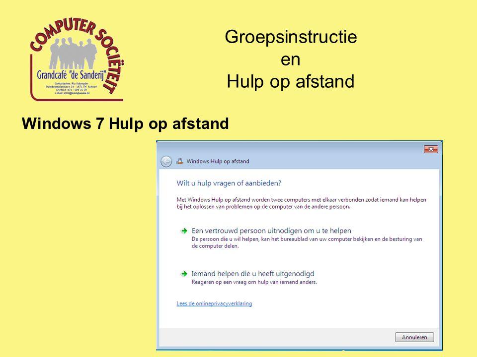 Groepsinstructie en Hulp op afstand Windows 7 Hulp op afstand