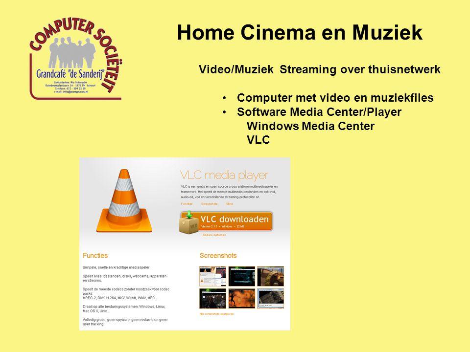 Home Cinema en Muziek Video/Muziek streaming over thuisnetwerk