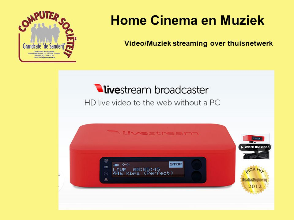 Home Cinema en Muziek Video/Muziek streaming over thuisnetwerk