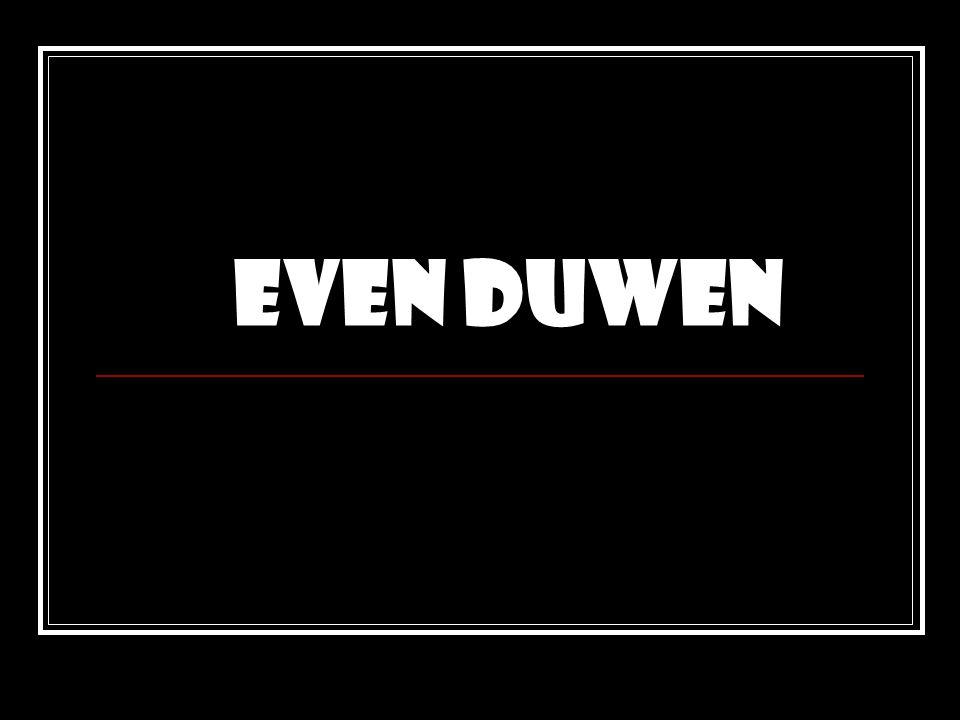 Even duwen