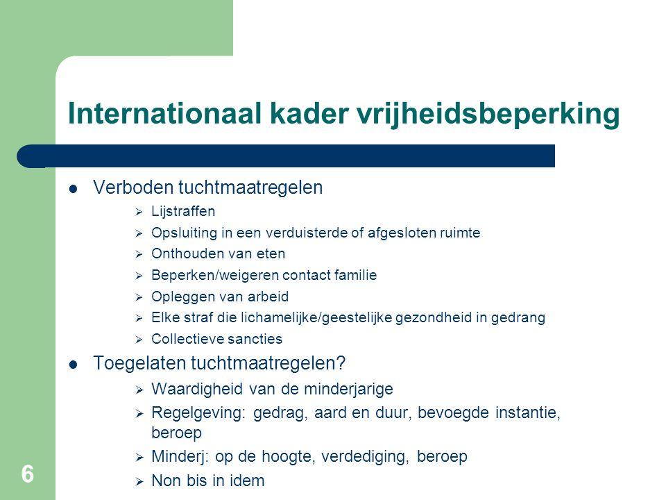 7 Internationaal kader vrijheidsbeperking - Principes Geesteszieken (VN)  O.a.