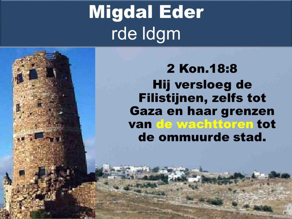 2 Kon.18:8 Hij versloeg de Filistijnen, zelfs tot Gaza en haar grenzen van de wachttoren tot de ommuurde stad.