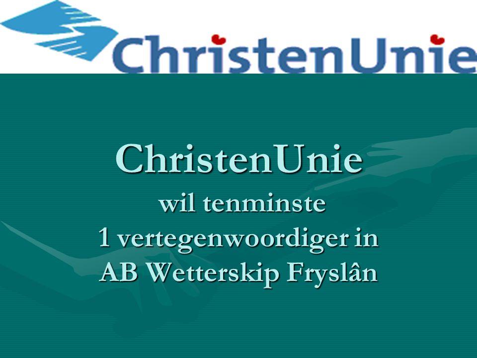 ChristenUnie wil tenminste 1 vertegenwoordiger in AB Wetterskip Fryslân