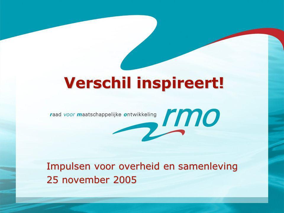 Verschil inspireert! Impulsen voor overheid en samenleving 25 november 2005