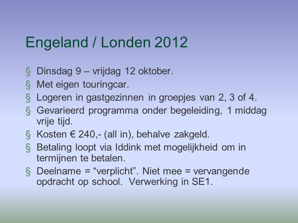 Engeland / Londen 2012 §Dinsdag 9 – vrijdag 12 oktober.