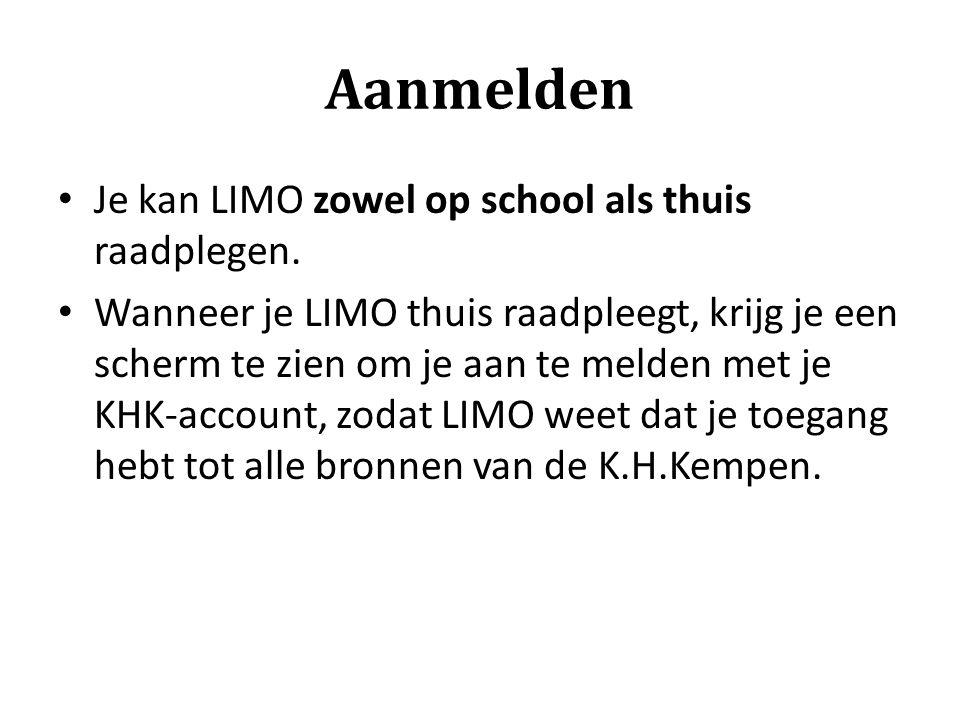 Aanmelden Je kan LIMO zowel op school als thuis raadplegen. Wanneer je LIMO thuis raadpleegt, krijg je een scherm te zien om je aan te melden met je K