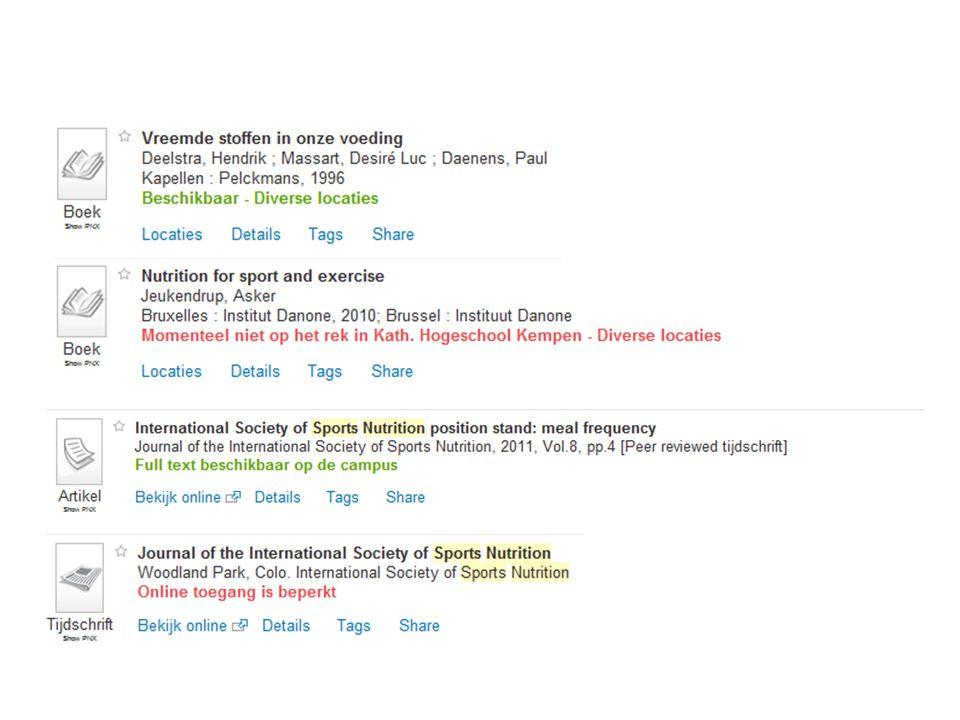 Zoekresultaten opsporen Afhankelijk van het type bron (gedrukt of elektronisch) zie je tabs staan onder de beschrijving die bijkomende informatie bevatten.
