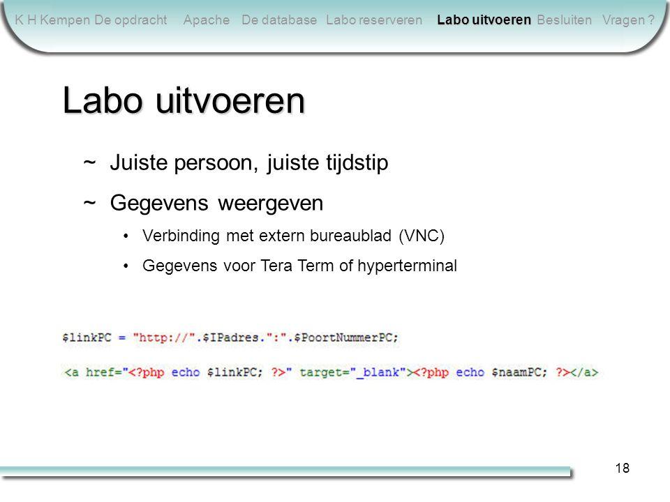 18 K H KempenDe opdrachtApacheDe databaseLabo reserveren Labo uitvoeren BesluitenVragen .