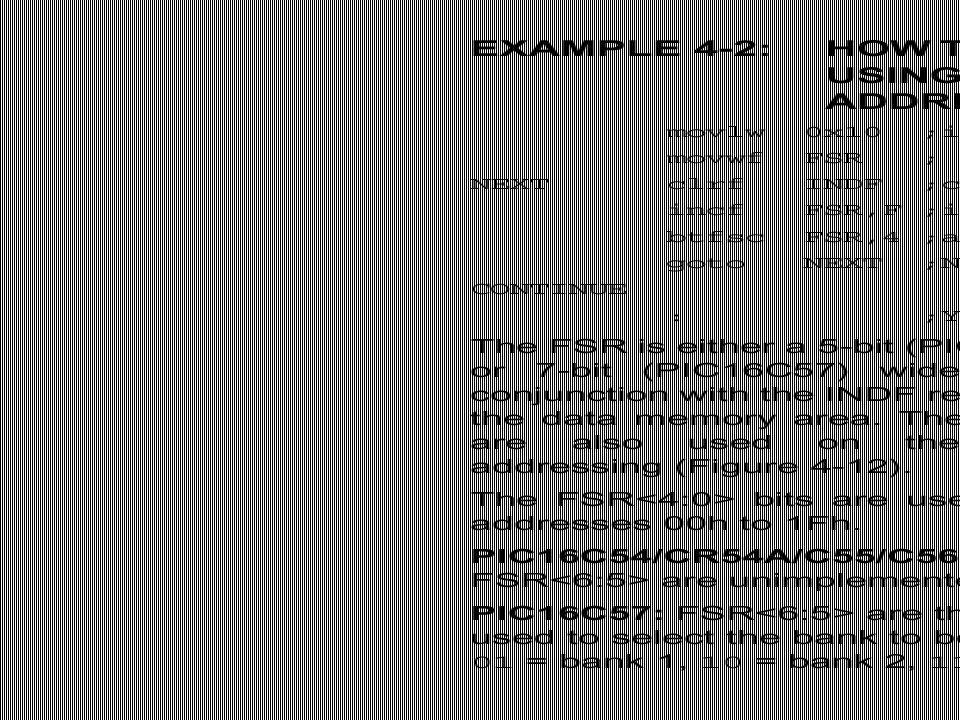 LIST p=16c57,f=inhx8m #include ; ;Voorbeeld van indirecte adressering ; ;alle registers van bank 0 t.e.m.bank 1 ;worden op 0 gezet, ;daarna op 01 gezet, enz.